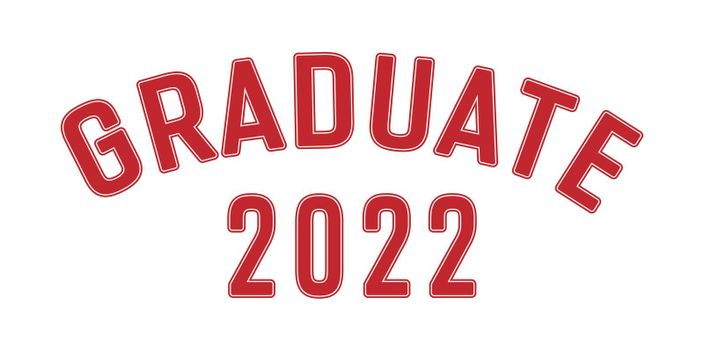 Stylized red inscription Graduate 2022 with edging