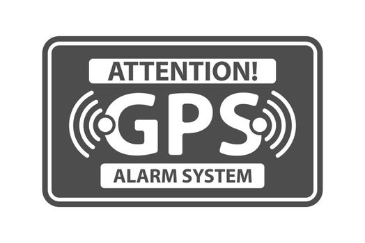 Information plate with the inscription alarm system with GPS signal. Flat style.