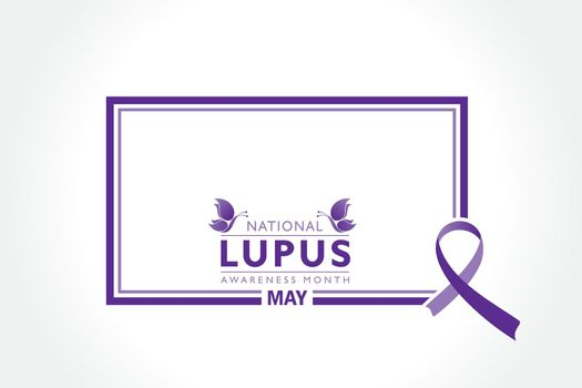 Lupus Awareness Month observed in May.