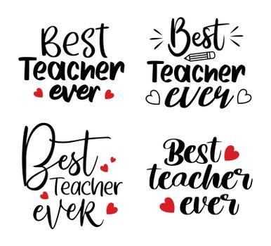 Best teacher ever inspire quote bundle set. Teacher typography lettering for greeting card, banner and all media.