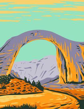 Rainbow Bridge National Monument the World's Highest Natural Bridge in Southern Utah United States WPA Poster Art