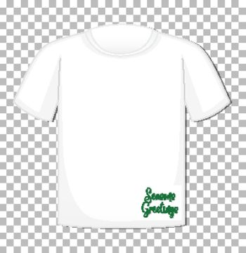 Blank t-shirt with seasons greetings font isolated on tranparent background