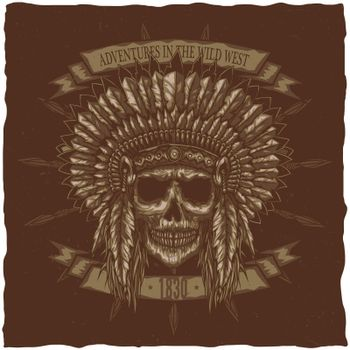 American Indian Chief Skull With Spears. T-shirt label design.