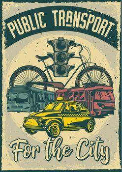 Poster design with illustration of public transport on vintage background.
