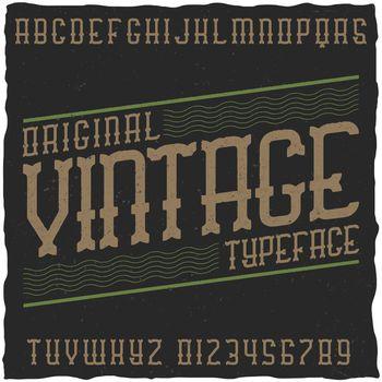 Vintage label font with sample label design.