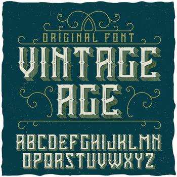 Vintage label typeface named Vintage Age.