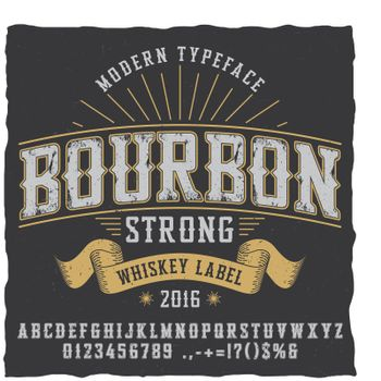 Bourbon Whiskey Typeface Poster