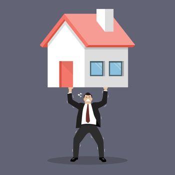 Businessman carry a heavy home
