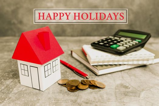 Text caption presenting Happy Holidays. Conceptual photo observance of the Christmas spirit lasting for a week Creating Property Contract To Sell, Presenting House Sale Deal