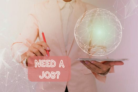 Conceptual caption Need A Job Question. Business showcase to recruit an individual for specific duty role or function Inspirational business technology concept with copy space