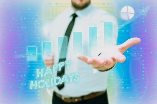 Handwriting text Happy Holidays. Business concept observance of the Christmas spirit lasting for a week Gentelman Uniform Standing Holding New Futuristic Technologies.